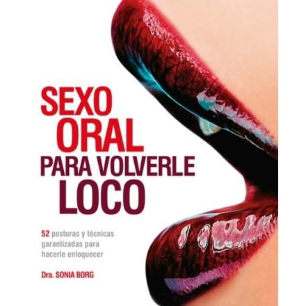 sexo oral para volverle loco dra sonia borg