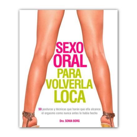 sexo oral para volverla loca dra sonia borg