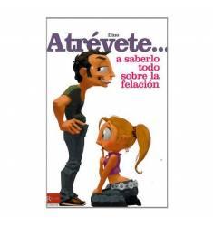 ATREVETE... A SABERLO TODO SOBRE LA FELACION
