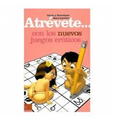 ATREVETE... CON LOS NUEVOS JUEGOS EROTICOS