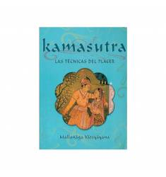 KAMASUTRA LAS TECNICAS DEL PLACER
