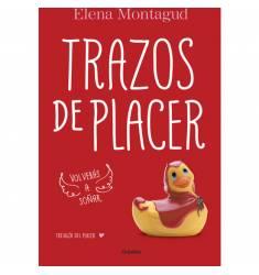 TRAZOS DE PLACER. TRILOGIA DEL PLACER 1