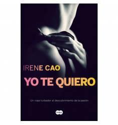 YO TE QUIERO III. TRILOGIA DE LOS SENTINDOS 3